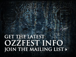 Get the latest Ozzfest info. Join the mailing list.